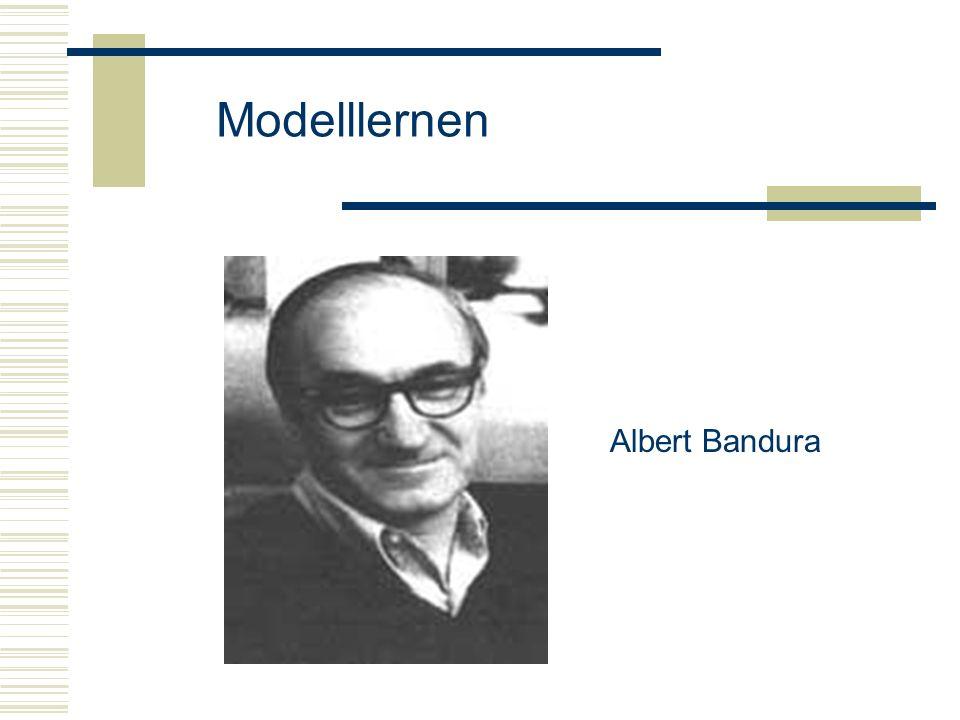 Modelllernen Albert Bandura