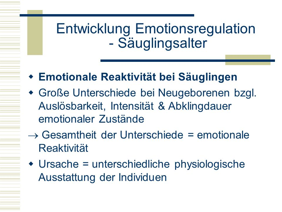 Entwicklung Emotionsregulation - Säuglingsalter