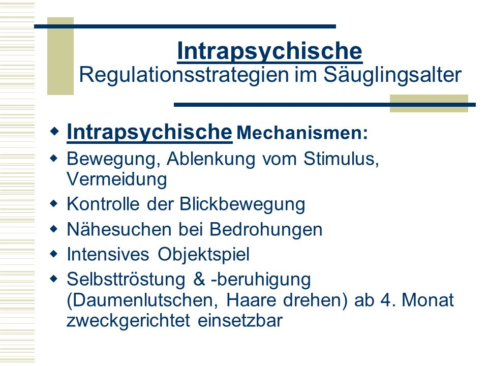 Intrapsychische Regulationsstrategien im Säuglingsalter