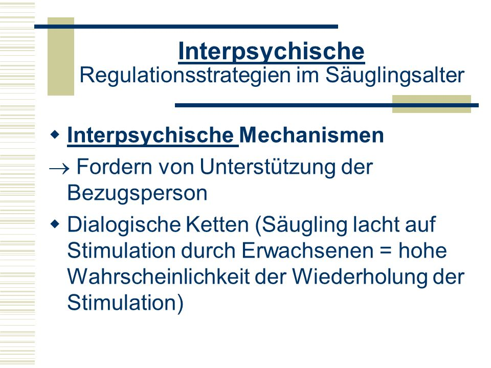 Interpsychische Regulationsstrategien im Säuglingsalter