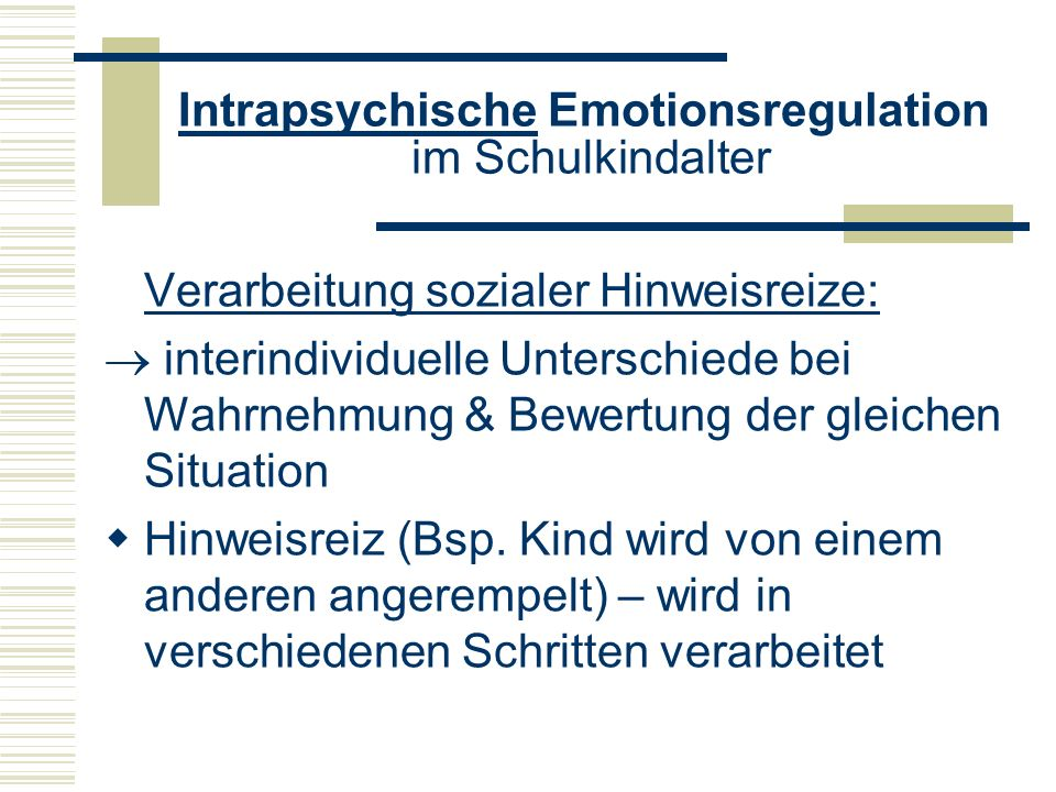 Intrapsychische Emotionsregulation im Schulkindalter