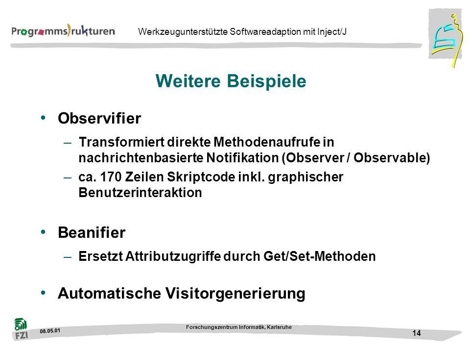 Weitere Beispiele Observifier Beanifier