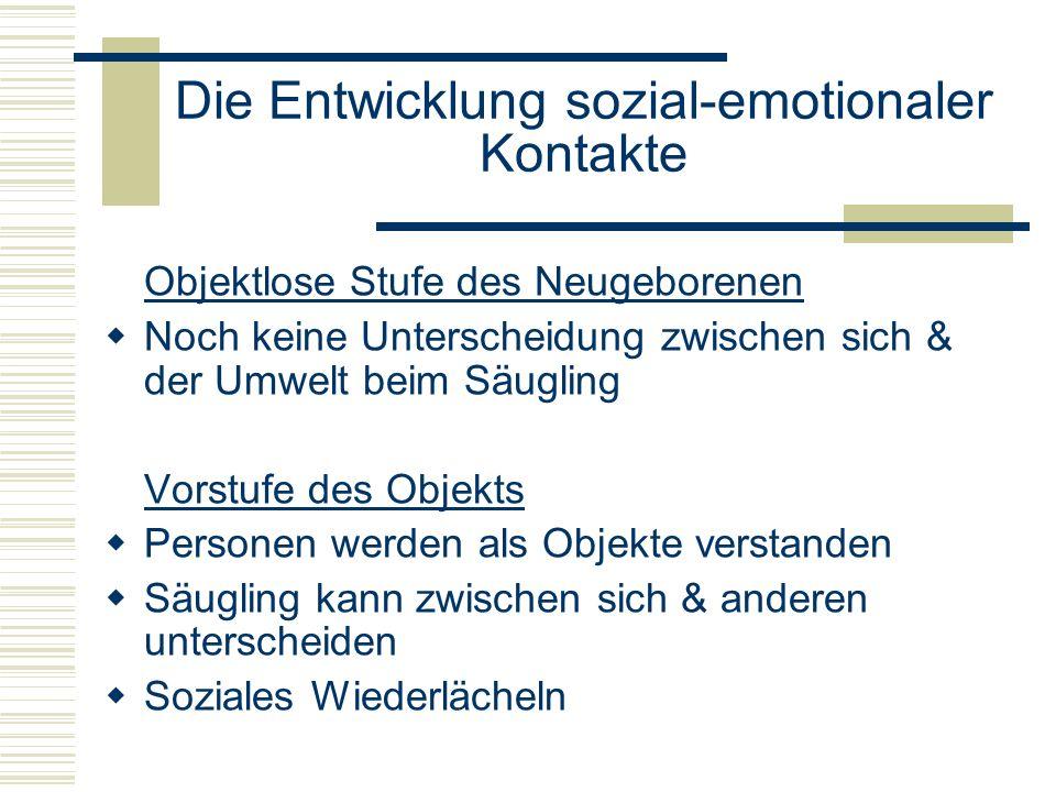 Die Entwicklung sozial-emotionaler Kontakte