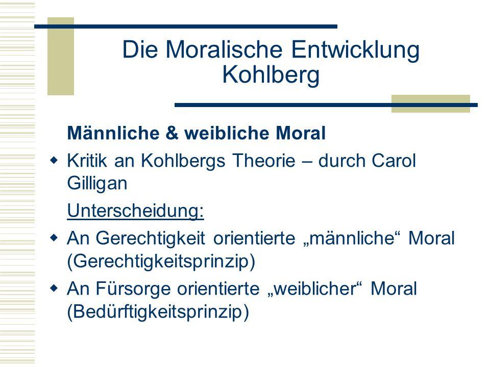 Die Moralische Entwicklung Kohlberg