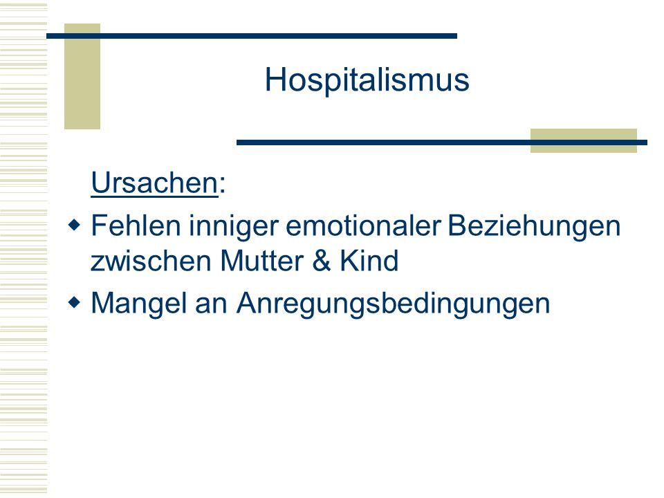 Hospitalismus Ursachen: