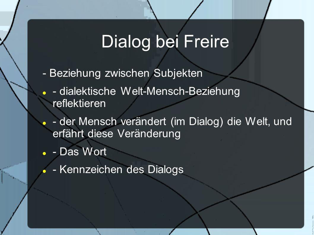 Dialog bei Freire - Beziehung zwischen Subjekten