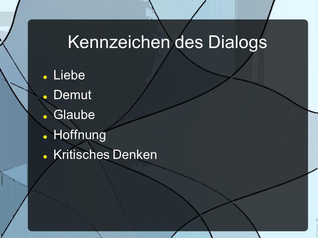 Kennzeichen des Dialogs