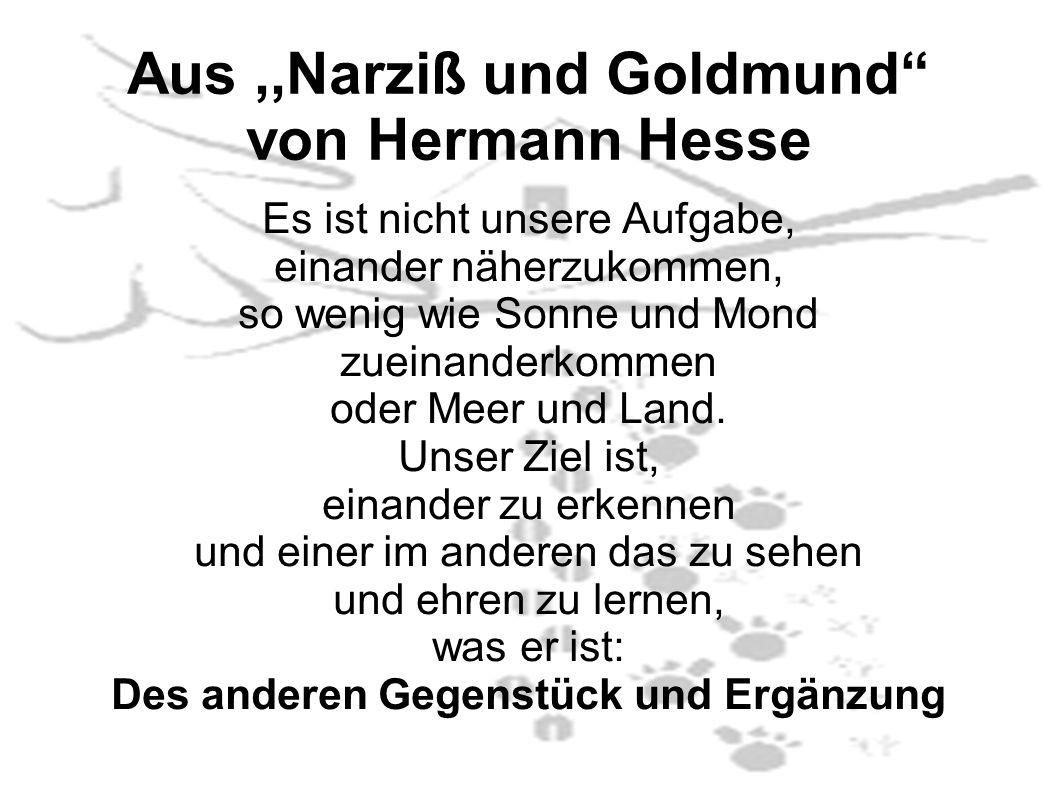 Aus ,,Narziß und Goldmund von Hermann Hesse