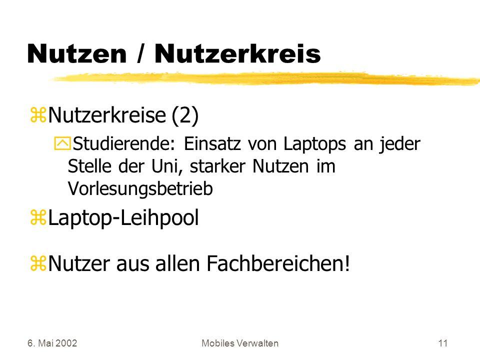Nutzen / Nutzerkreis Nutzerkreise (2) Laptop-Leihpool