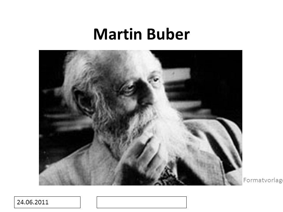 Martin Buber 24.06.2011