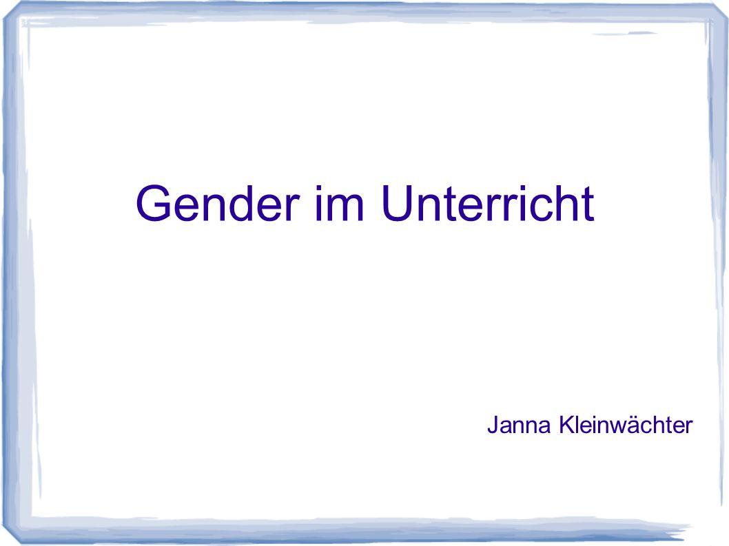 Gender im Unterricht Janna Kleinwächter