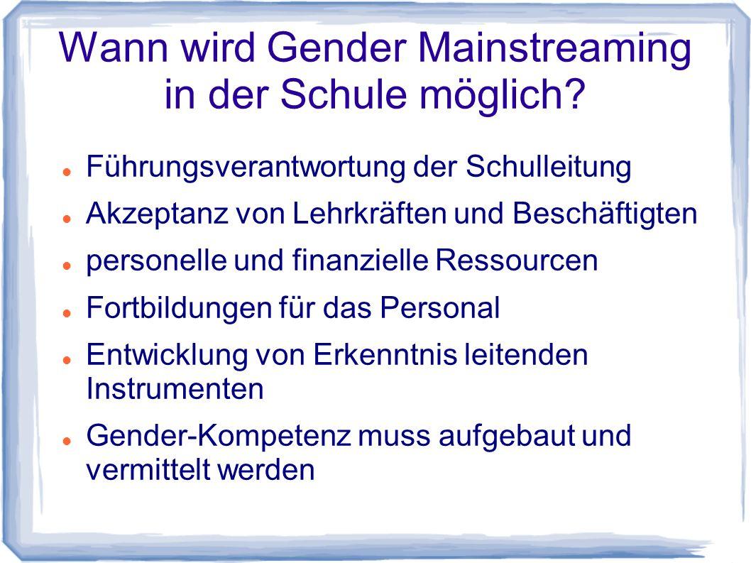 Wann wird Gender Mainstreaming in der Schule möglich