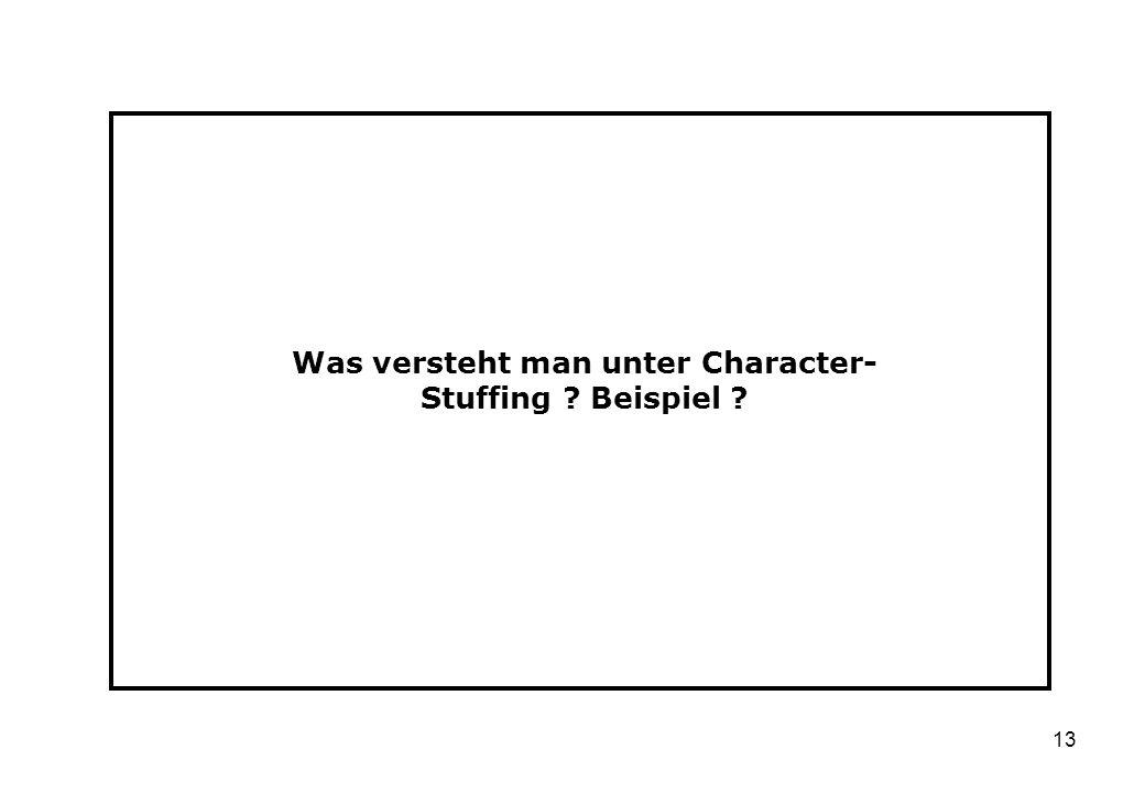 Was versteht man unter Character-Stuffing Beispiel