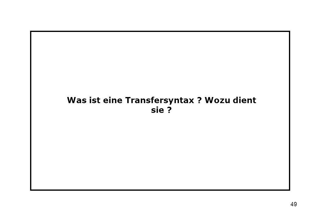 Was ist eine Transfersyntax Wozu dient sie