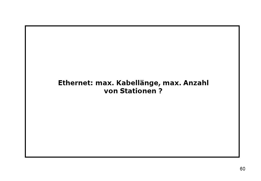 Ethernet: max. Kabellänge, max. Anzahl von Stationen