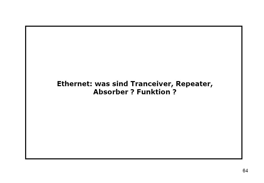 Ethernet: was sind Tranceiver, Repeater, Absorber Funktion