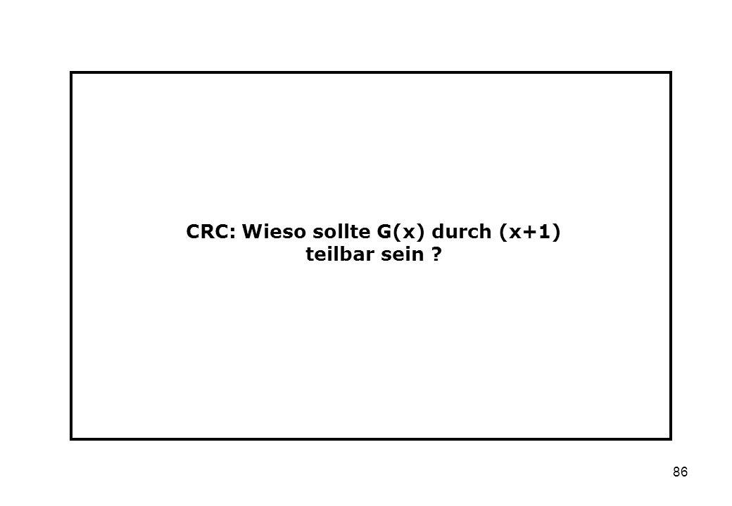 CRC: Wieso sollte G(x) durch (x+1) teilbar sein