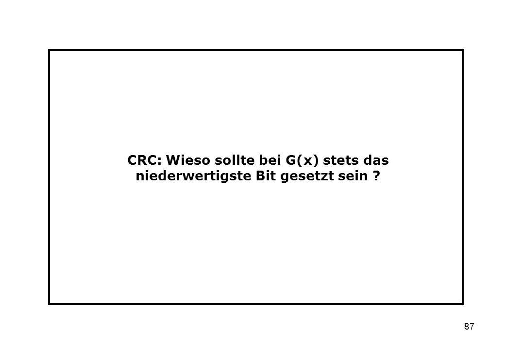 CRC: Wieso sollte bei G(x) stets das niederwertigste Bit gesetzt sein