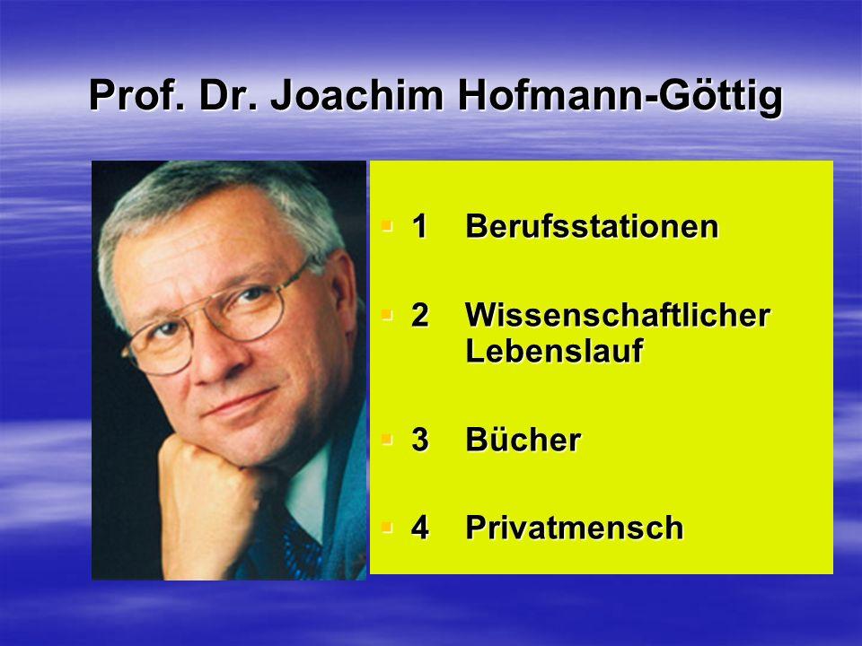 Prof. Dr. Joachim Hofmann-Göttig
