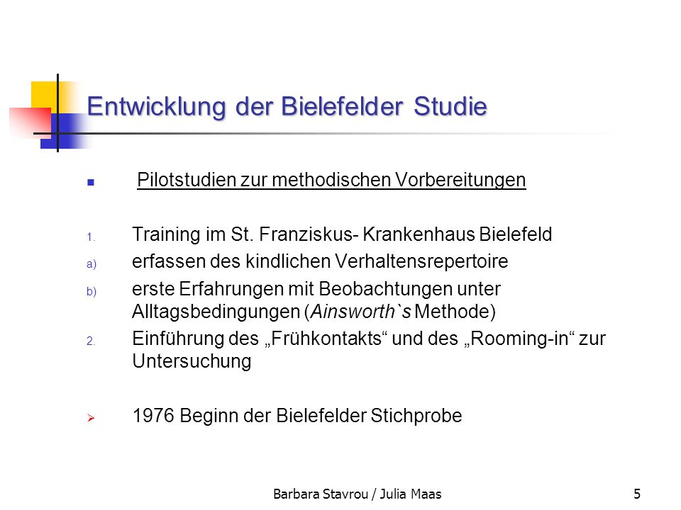 Entwicklung der Bielefelder Studie