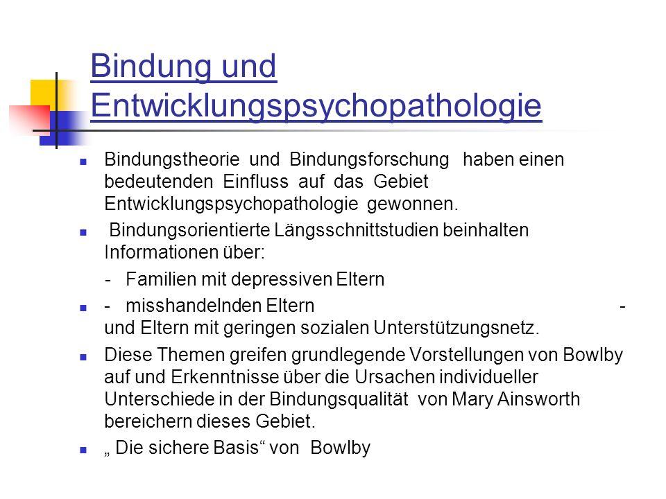 Bindung und Entwicklungspsychopathologie