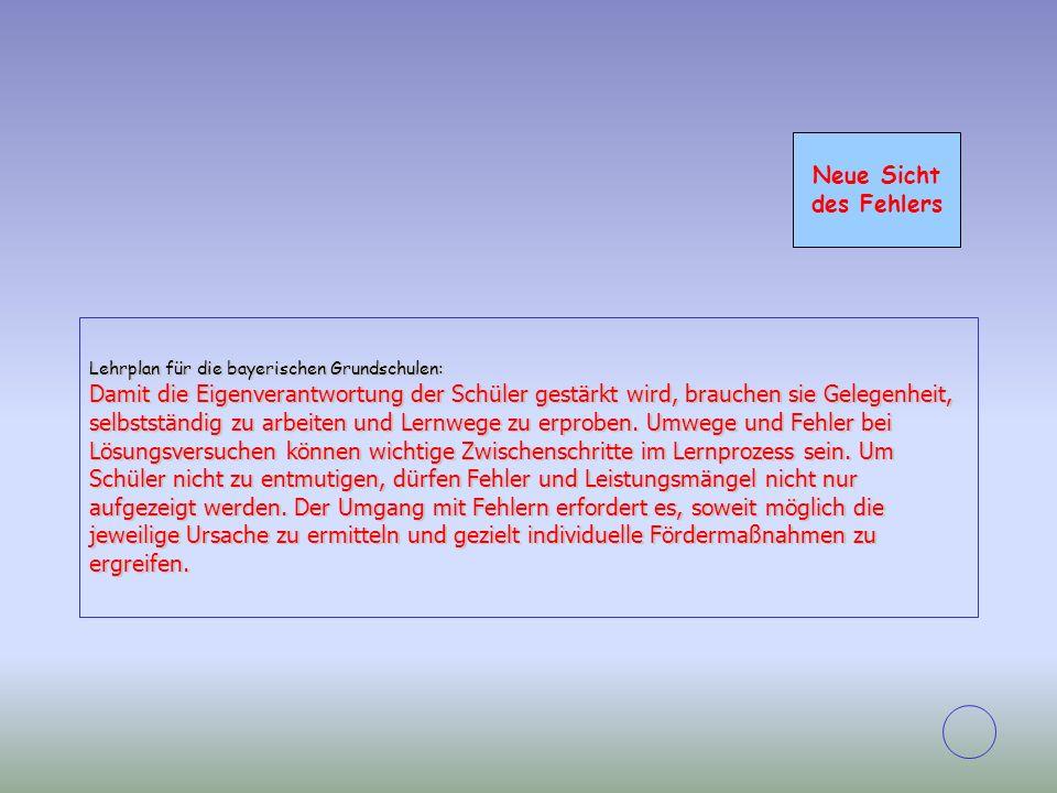 Neue Sicht des Fehlers. Lehrplan für die bayerischen Grundschulen: