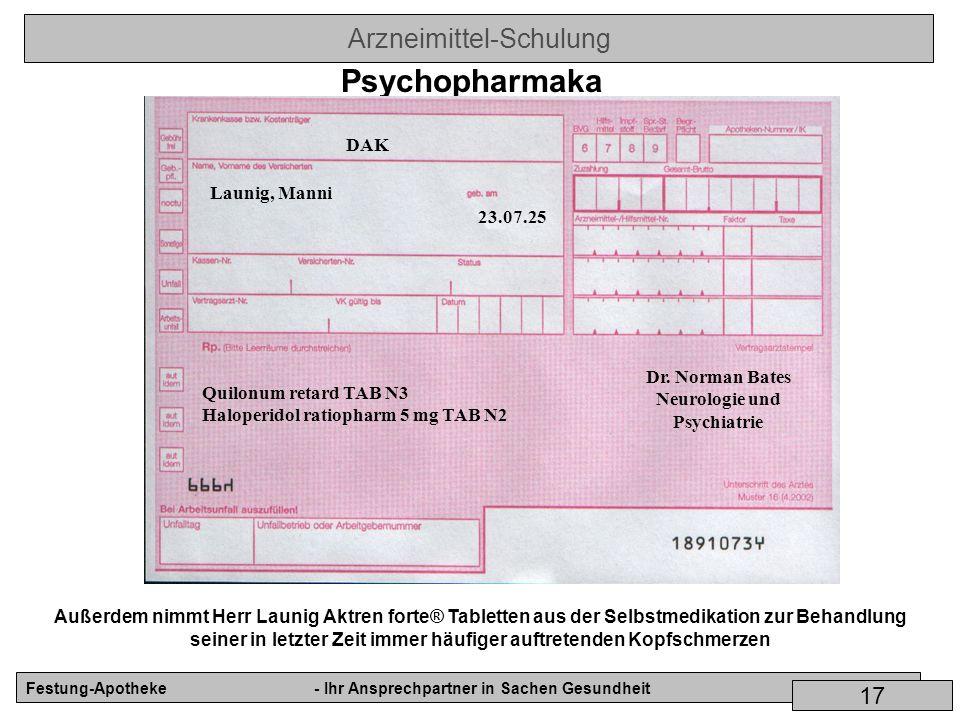 Psychopharmaka DAK Launig, Manni 23.07.25 Dr. Norman Bates