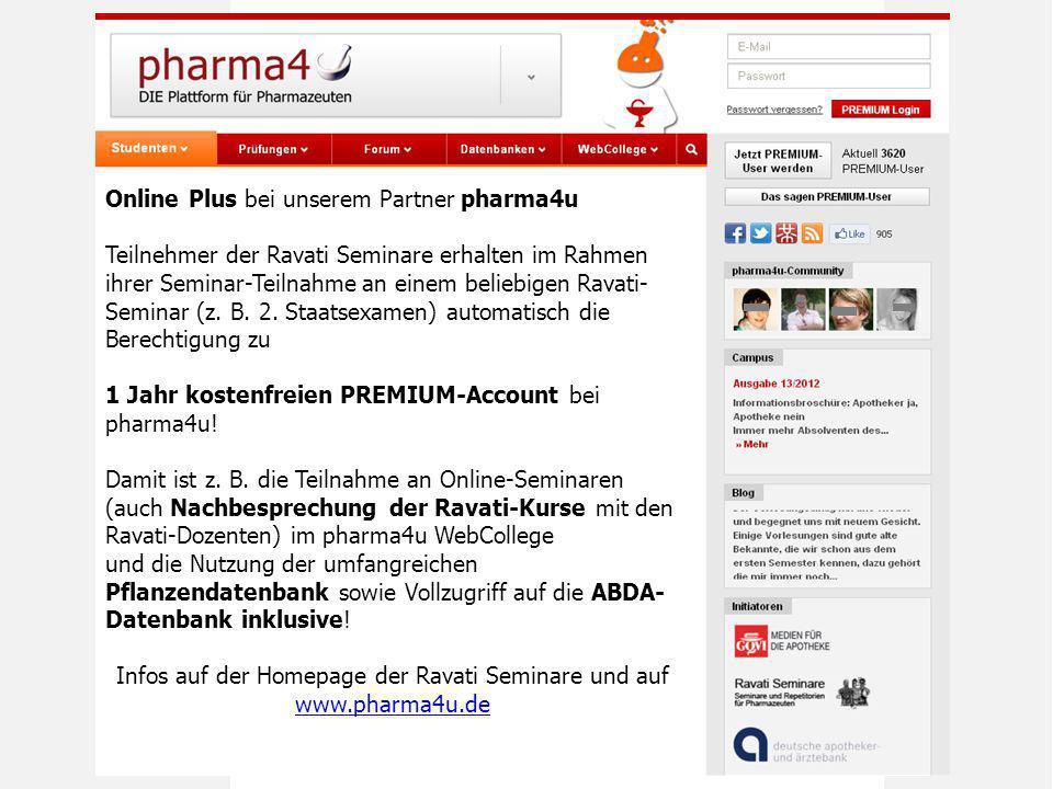 Infos auf der Homepage der Ravati Seminare und auf www.pharma4u.de