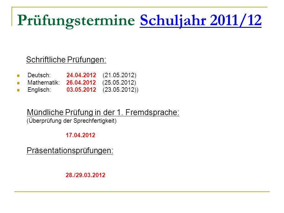 Prüfungstermine Schuljahr 2011/12