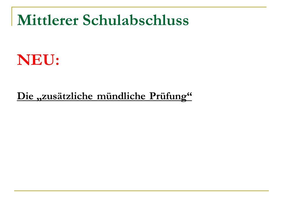 """Mittlerer Schulabschluss NEU: Die """"zusätzliche mündliche Prüfung"""