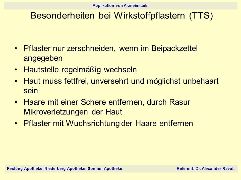 Besonderheiten bei Wirkstoffpflastern (TTS)