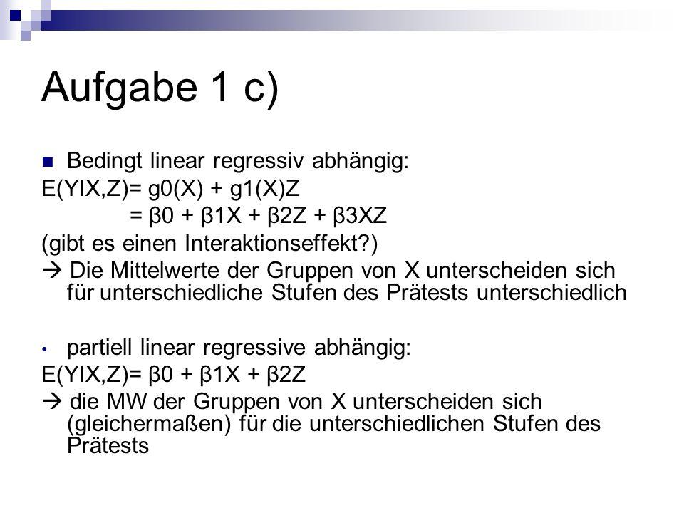 Aufgabe 1 c) Bedingt linear regressiv abhängig: