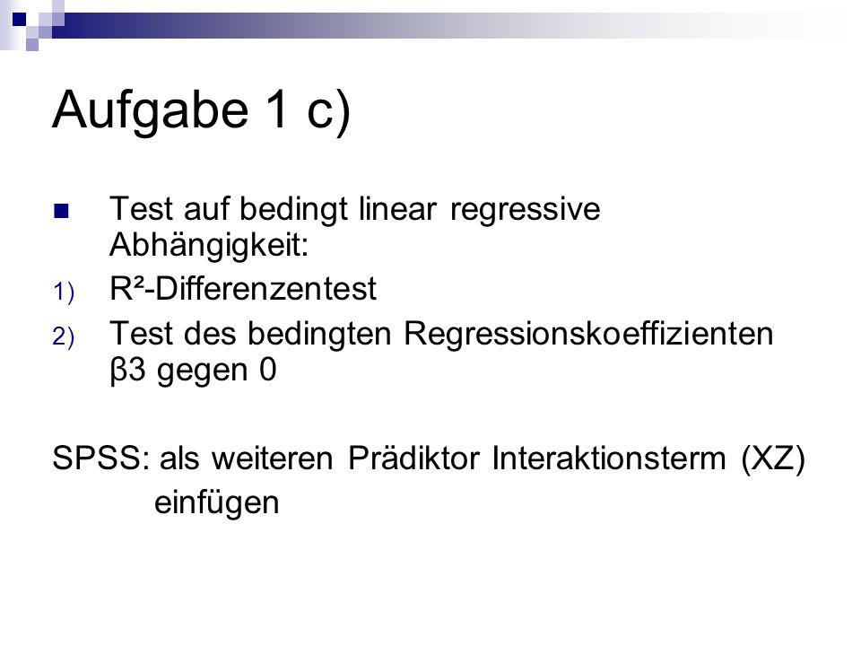 Aufgabe 1 c) Test auf bedingt linear regressive Abhängigkeit: