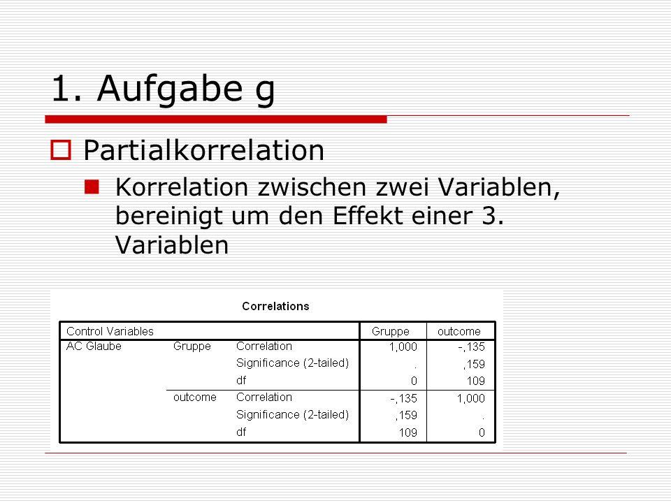1. Aufgabe g Partialkorrelation