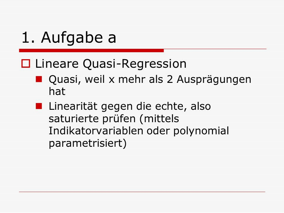 1. Aufgabe a Lineare Quasi-Regression