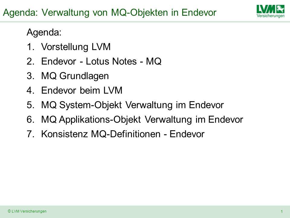Agenda: Verwaltung von MQ-Objekten in Endevor