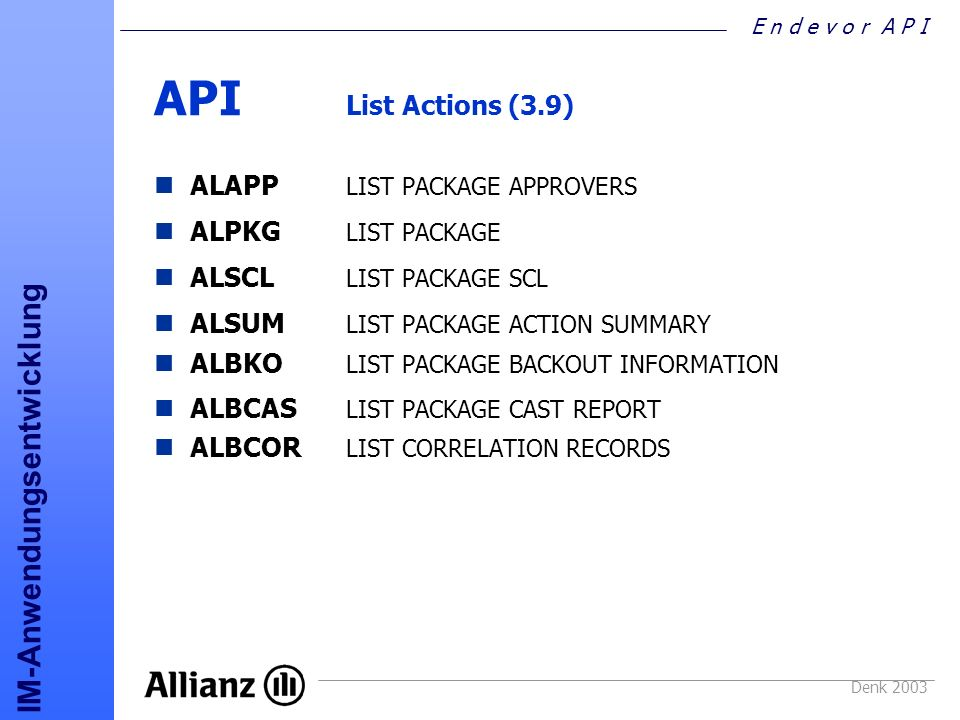 API List Actions (3.9) ALAPP LIST PACKAGE APPROVERS ALPKG LIST PACKAGE