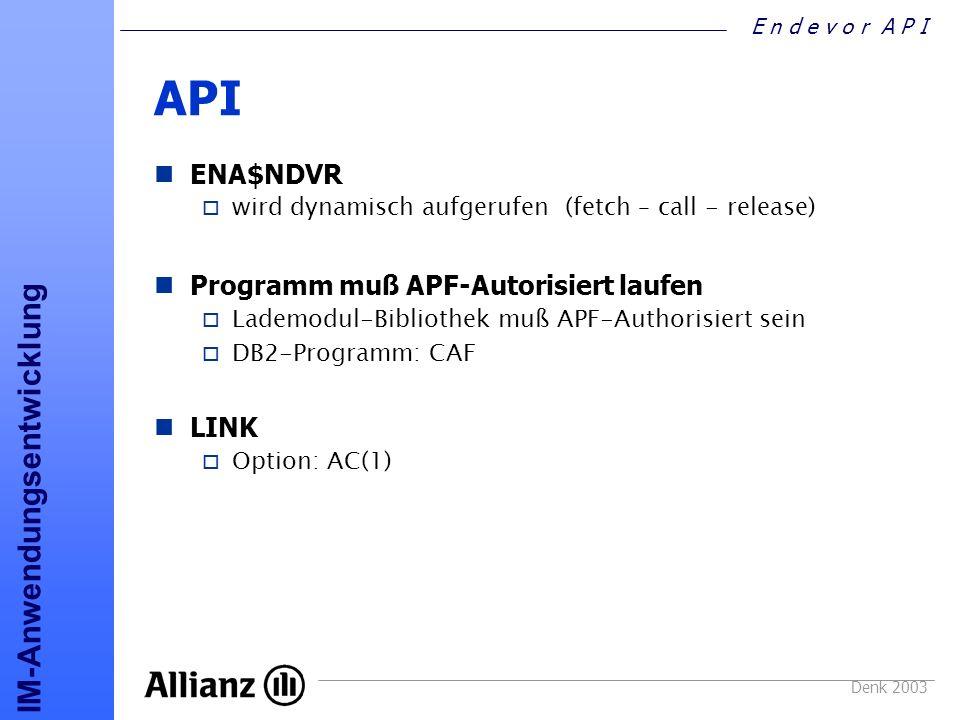 API ENA$NDVR Programm muß APF-Autorisiert laufen LINK