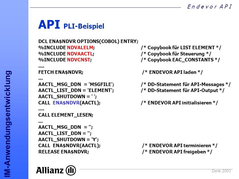 API PLI-Beispiel DCL ENA$NDVR OPTIONS(COBOL) ENTRY;