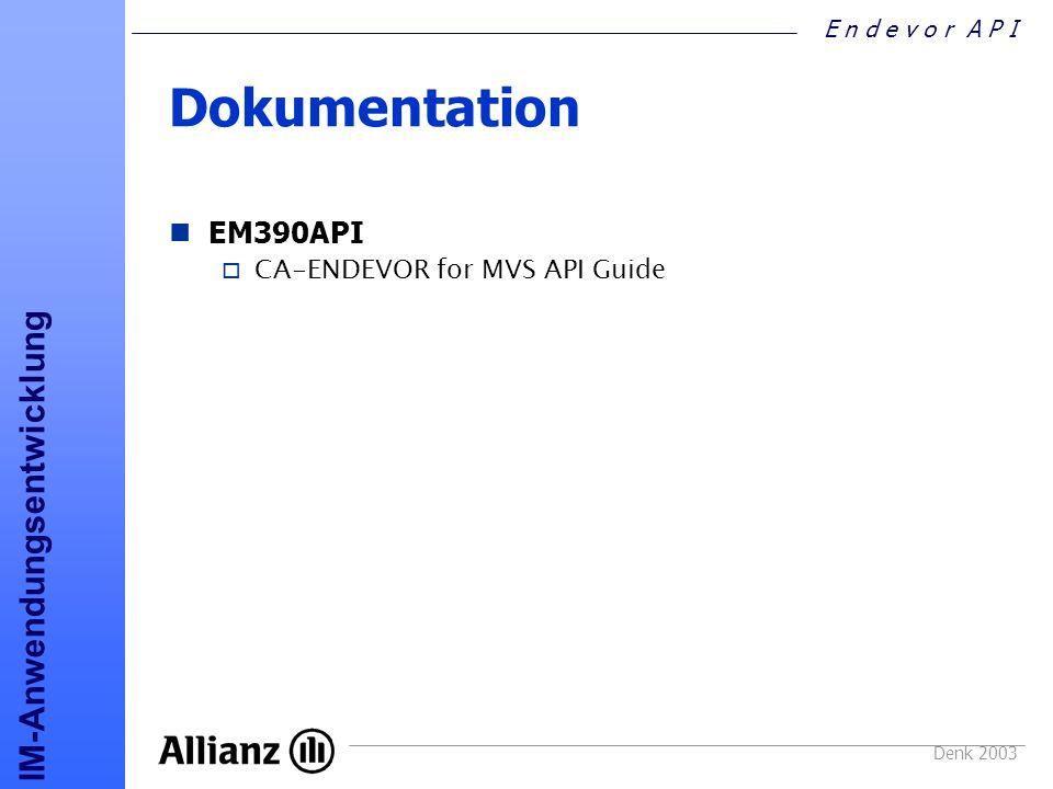 Dokumentation EM390API CA-ENDEVOR for MVS API Guide Denk 2003