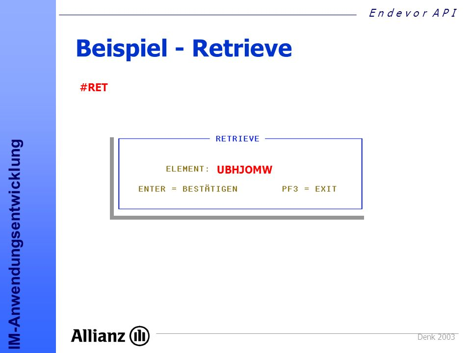 Beispiel - Retrieve #RET UBHJOMW Denk 2003