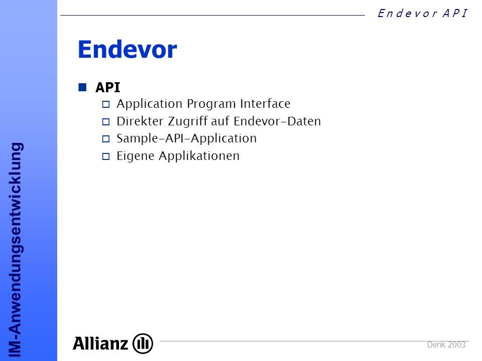Endevor API Application Program Interface