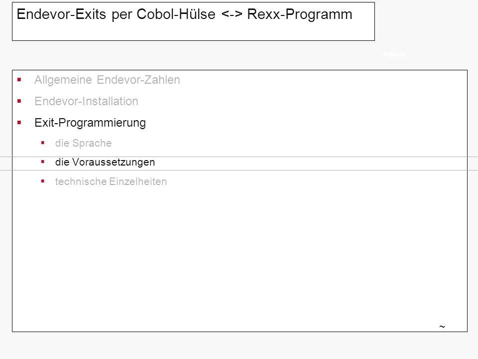 Endevor-Exits per Cobol-Hülse <-> Rexx-Programm