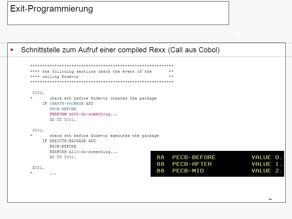 Exit-Programmierung EXIT7. Schnittstelle zum Aufruf einer compiled Rexx (Call aus Cobol)
