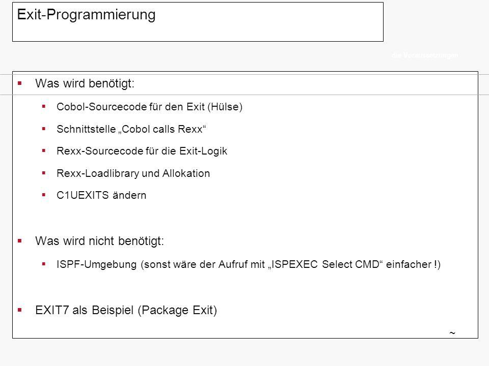 Exit-Programmierung Was wird benötigt: Was wird nicht benötigt: