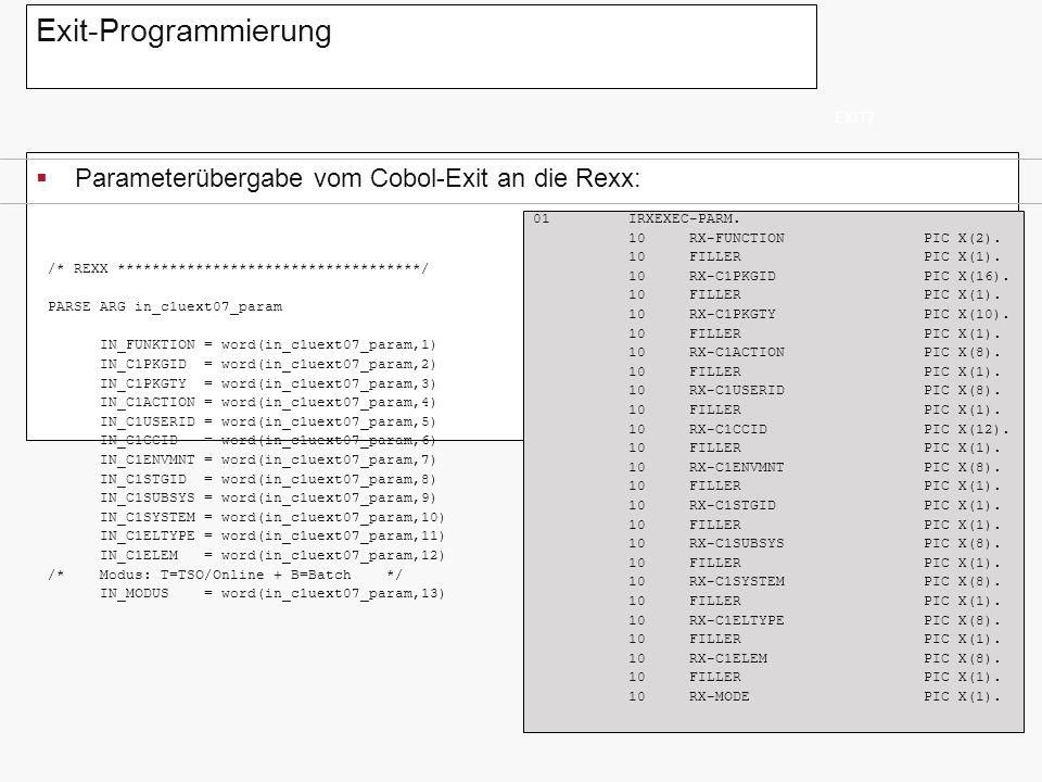 Exit-Programmierung Parameterübergabe vom Cobol-Exit an die Rexx: ~