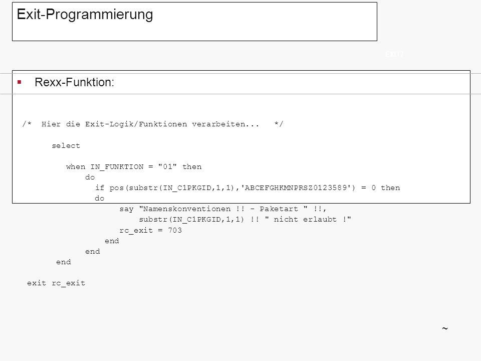 Exit-Programmierung Rexx-Funktion: ~