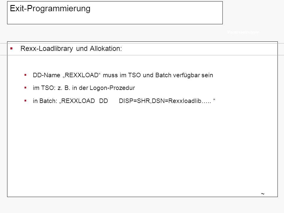 Exit-Programmierung Rexx-Loadlibrary und Allokation: