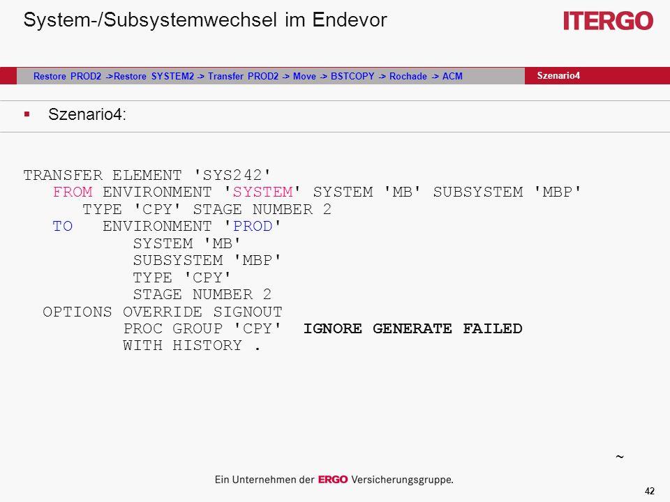 System-/Subsystemwechsel im Endevor