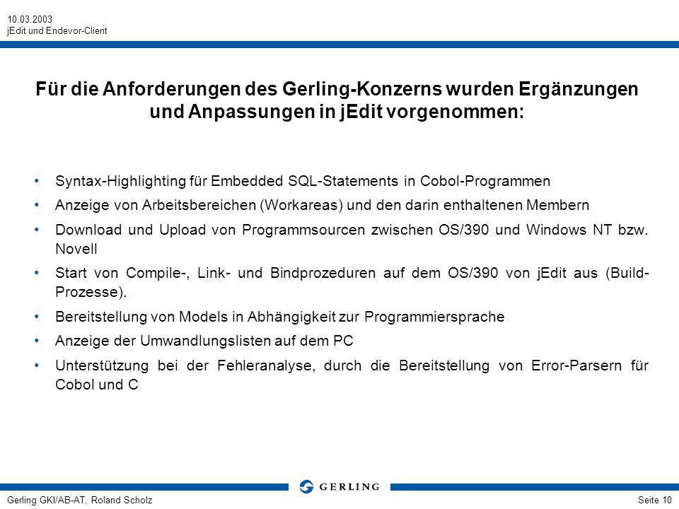 Für die Anforderungen des Gerling-Konzerns wurden Ergänzungen und Anpassungen in jEdit vorgenommen:
